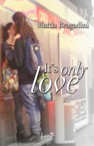 """La copertina di """"It's only love"""""""